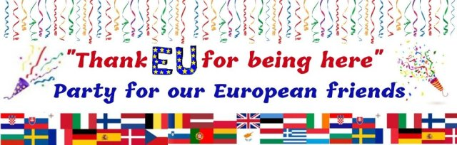 """Thank EU for Being Here"" Party"