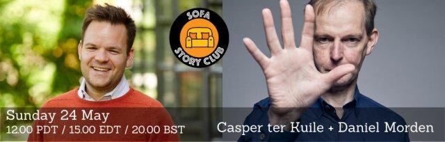 Sofa Story Club: Casper ter Kuile + Daniel Morden