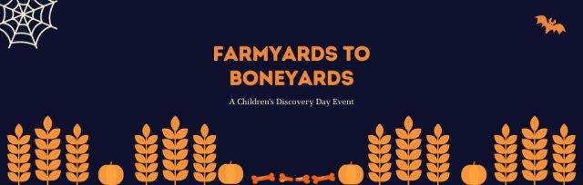 Farmyards to Boneyards PM for Kindergarten - 1st Grades