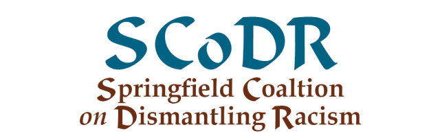 Springfield Coalition on Dismantling Racism: Building Anti-Racist Organizations Webinar and Debrief