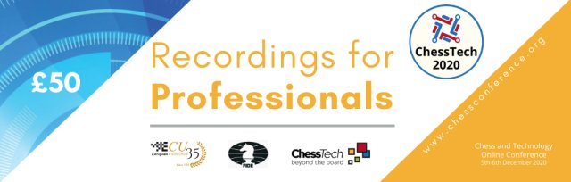 ChessTech2020 Recordings for Professionals