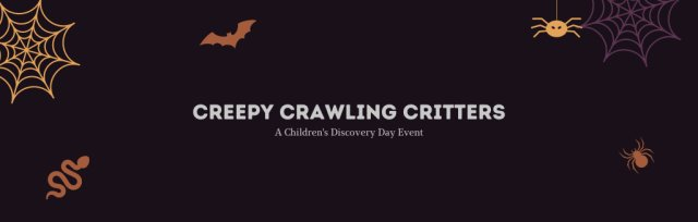 Creepy Crawling Critters AM for 2nd - 3rd Grades