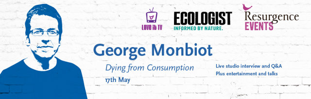 George Monbiot: Dying from Consumption