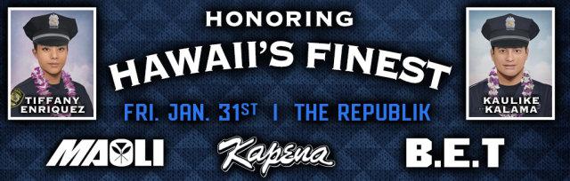 Honoring Hawaii's Finest Tiffany Enriquez & Kaulike Kalama