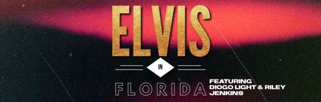 ELVIS IN FLORIDA