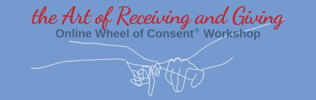 Six-Week Online Wheel of Consent® Workshop: Wednesday Series