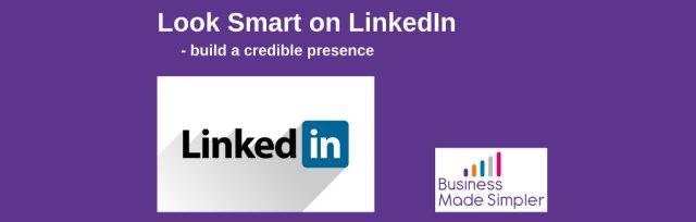 Look Smart on LinkedIn