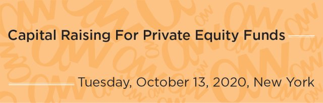 Capital Raising For Private Equity Funds