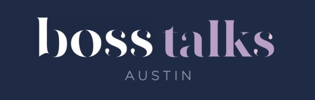 Boss Talks Events Featuring Adelle Archer