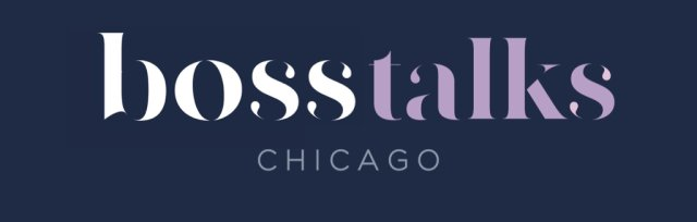 Boss Talks Chicago Events Featuring Krista Resnick