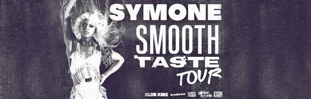 Kitty Tray Presents : Symone Smooth Taste Tour
