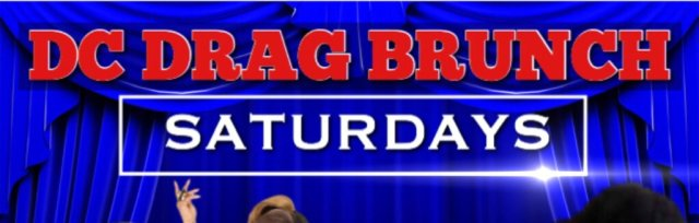 DC Dragless Brunch Reservations - Please Make A Donation