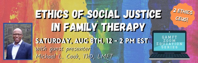 Ethics of Social Justice in Family Therapy
