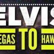 ELVIS VEGAS TO HAWAII image