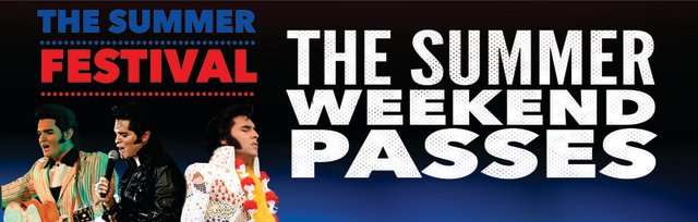"The Summer Festival ""Summer Weekend Passes"""