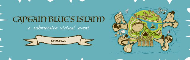 Captain Blue's Island: a Submersive Virtual Event