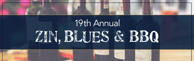 19th Annual Zin, Blues & BBQ