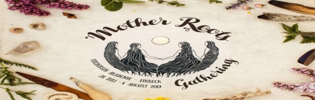 Mother Roots Gathering