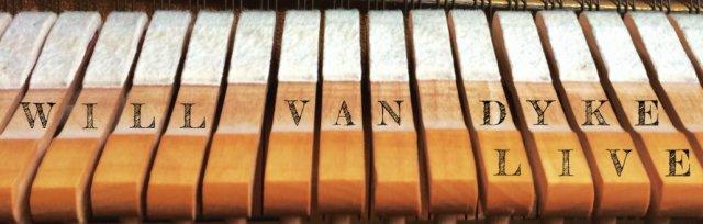 Will Van Dyke // Live