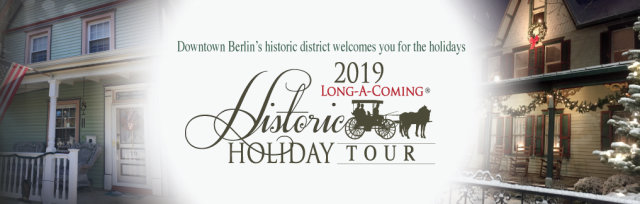 Long-a-Coming Historic Holiday Tour