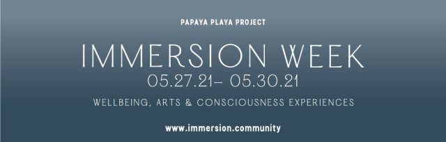 MAY IMMERSIONS  - SUN GUARDIANS, LOVE IMMERSION & MOON LIGHT TICKETS