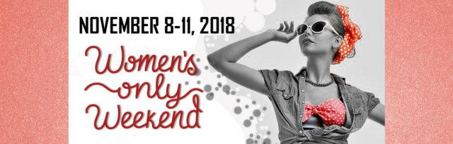 Women's Only Weekend 2018