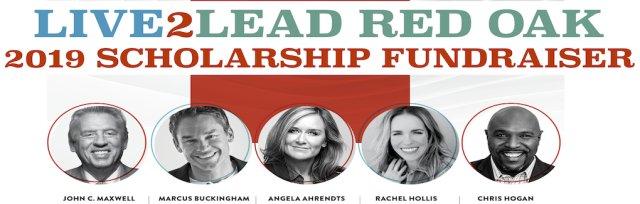Live2Lead 2019 Red Oak Scholarship Fundraiser