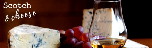 Scotch & Cheese Tasting