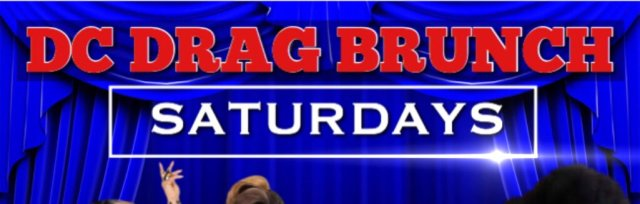 DC Drag Brunch Secure Seats For Sept 21st Additional Tickets