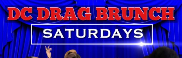 DC Drag Brunch Secure Seats For Sat Oct 5th