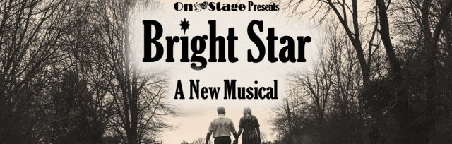BRIGHT STAR MATINEE