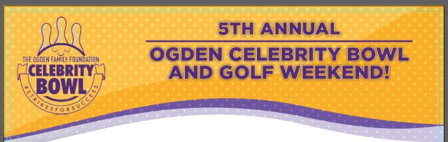 5th Anniversary Ogden Celebrity Bowl and Golf Outing
