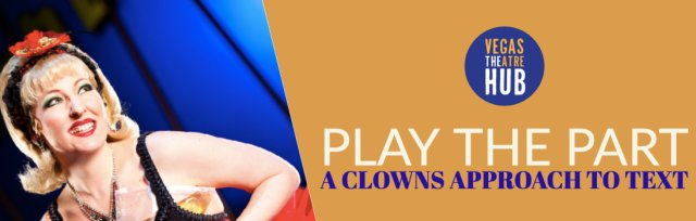 Play the Part: A Clowns Approach to Text