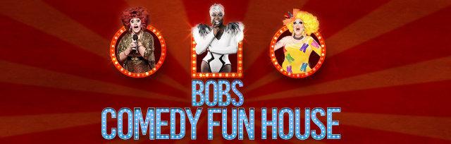 Kitty Tray Presents: Bob The Drag Queen Comedy Fun House
