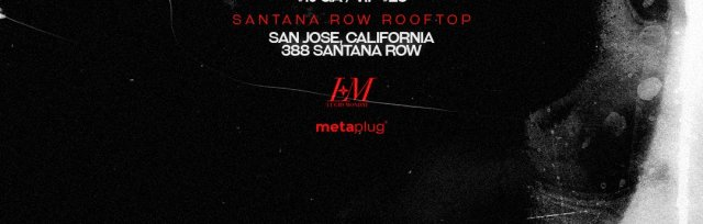LUCID MONDAY ROOFTOP PARTY (SANTANA ROW)