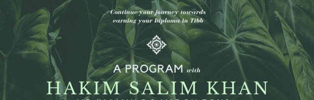 A Program with Hakim Salim Khan - Tibb Stages 1-3