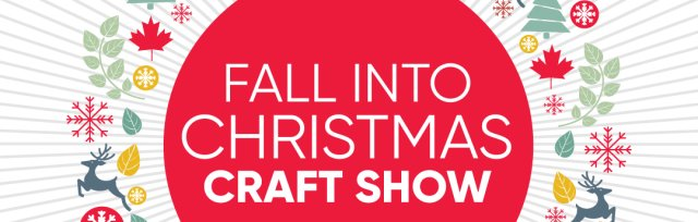 Lethbridge Fall Into Christmas Handmade Market