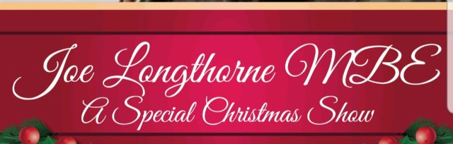 A Special Christmas Evening With Joe Longthorne