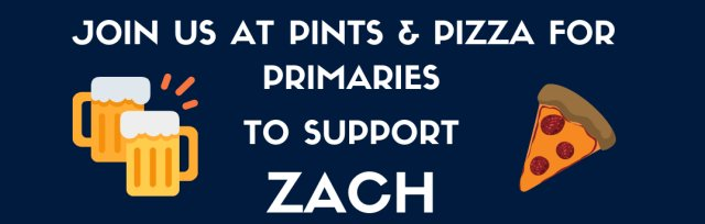 Pints & Pizza for Primaries