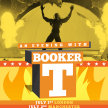 The Heat From Harlem: An Evening With Booker T - London image