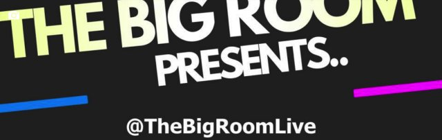 The Big Room Presents Live with...