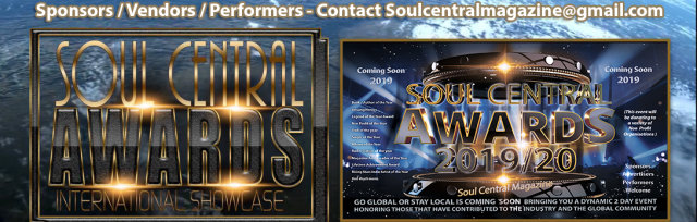 Soul Central Awards International ShowCase  Weekender May 24th/26th #FUNDRAISER