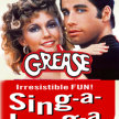 Grease the sing along-   Side-Show Xperience  (10:45pm SHOW / 10:15pm GATES) image