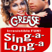 Grease: The Sing Along - NEW Xpanded Week Nites : Side-Show Xperience  (7:30 SHOW / 6:45 GATES) image