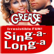 Grease the sing along- PATRON PICK NIGHT : (8:45pm Show/7:45pm Gates) image