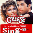 Grease the Sing Along -   Side-Show Xperience  (7:30pm SHOW / 6:45 GATES) image