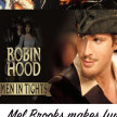 Robin Hood: Men in Tights -HolidazeDrive-in .. in the woods! -(7:00 Show/6:20pm Gate) in our Forest (sit-in screening)-> image