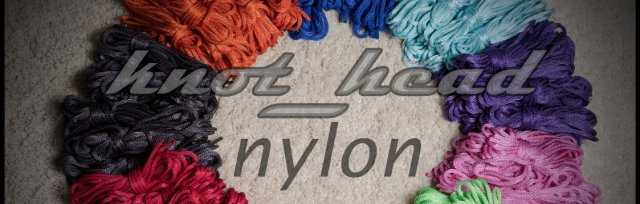knot_head's working with Nylon