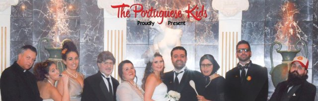 The Portuguese Kids - My Big Fat Portuguese Wedding