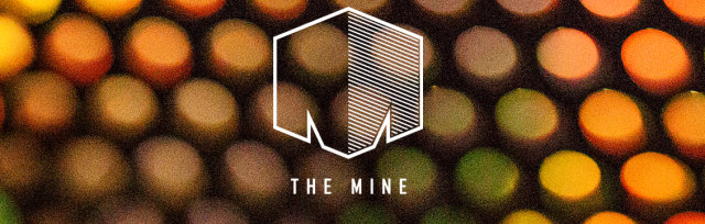 THE MINE with Ruckspin, Kaiju & more